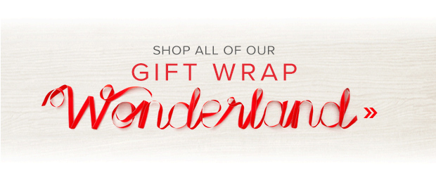Shop Our Gift Wrap Wonderland