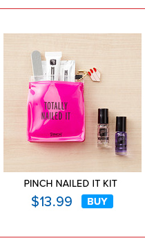 Pinch Nailed It Kit